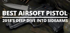 best airsoft pistol