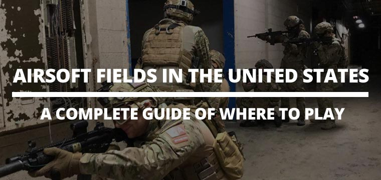 Airsoft Fields in the United States