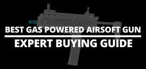 best gas powered airsoft gun